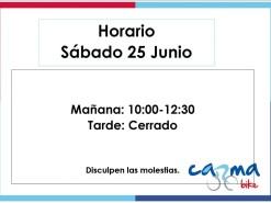 Eventos Eventos y salidas Horario Sábado 25 de Junio