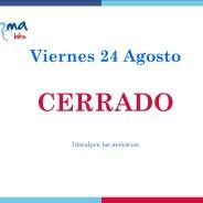 Eventos y salidas Viernes 24 agosto 2018 CERRADO