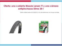 Eventos y salidas Ofertas y promociones Oferta: Una cubierta Maxxis Larsen TT y una cámara antipinchazos Slime 28€