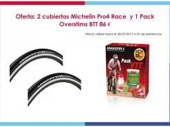 Ofertas y promociones Eventos y salidas Oferta: Michelin pro race4 + Pack Overstims BTT