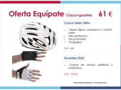 Ofertas y promociones Eventos y salidas Oferta: Casco + Guantes 61€
